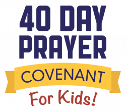 40 Day Prayer Covenant